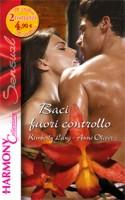 Baci Fuori Controllo ~ Boardroom Rivals, Bedroom Fireworks! (Italy)