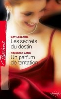 Un parfum de tentation ~ The Secret Mistress Arrangement (France)