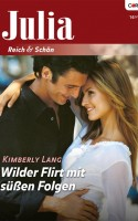 Wilder Flirt mit süßen Folgen ~ What Happens In Vegas... (German)