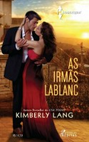 As Irmãs LaBlanc ~ The Taming of a Wild Child (Brazil)