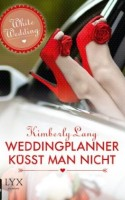 Weddingplanner küsst man nicht ~ Grace Felt the Heat (Germany)